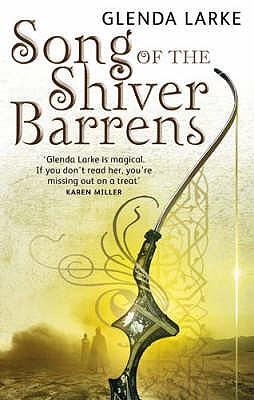 Song of the Shiver Barrens By Larke, Glenda